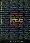What to Do If Your Child Can't Read by Lyn Murray (Paperback, 1999)