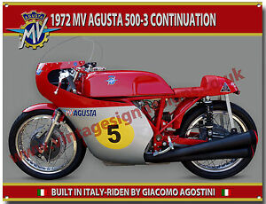 1972 MV AGUSTA 500-3 CONTINUATION MOTORCYCLE METAL SIGN.GIACOMO AGOSTINI