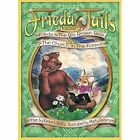 Frieda Tails Volume 2: Frieda & the Big Brown Bear, & the Church in the Forest by Kimberly Baltz (Hardback, 2014)