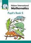 Nelson International Mathematics Pupil's Book 5 by Karen Morrison (Paperback, 2010)