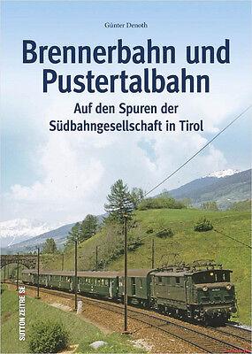 Capace Libro Specializzato Brennero Treno E Pustertal Ferrovie, Fantastico Libro Con Molte Immagini, Nuovo-mostra Il Titolo Originale