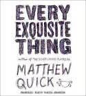 Every Exquisite Thing by Matthew Quick (CD-Audio, 2016)