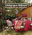 Gärten zum Wohnen von Christa Hasselhorst und Ursel Borstell (2013, Gebundene Ausgabe)