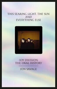 This-searing-light-sun-and-everything-else-Joy-Division-The-Oral-History