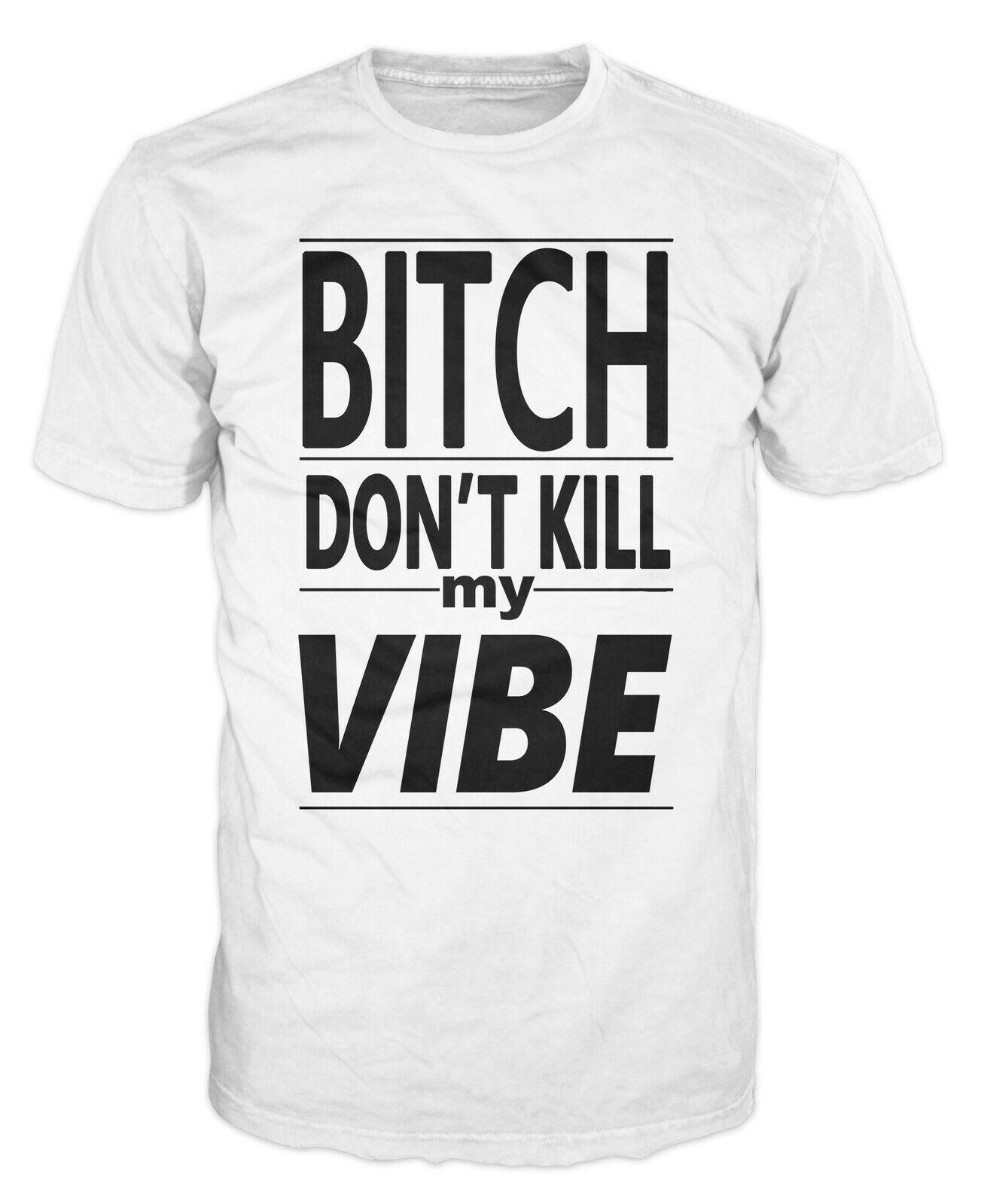 Bitch dont kill my VIBE VEST TANK hipster drake TUMBLR kendrick lamar T shirt