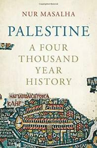 Palestine-A-Four-Thousand-Year-History-by-Masalha-Nur-NEW-Book-FREE-amp-FAST-D