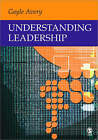 Understanding Leadership: Paradigms and Cases by Gayle C. Avery (Paperback, 2004)
