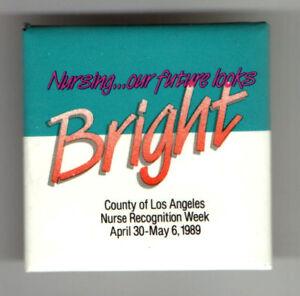 1989-NURSE-Recognition-Week-old-Pin-Nursing-Los-Angeles-MEDICINE