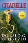 Citadelle by Donald G Geddes III (Paperback / softback, 2014)