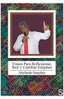 Frases Para Reflexionar, Reir y Cambiar Enigmas by Abelardo Sanchez (Paperback / softback, 2013)