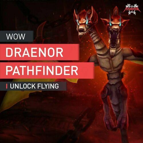 Draenor Pathfinder Unlock Flying Soaring Skyterror Mount Boosting Accplay EU WoW