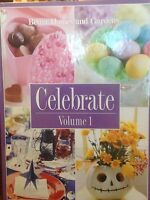 Celebrate Vol. 1 By Better Homes And Gardens Hardcover Entertaining Book