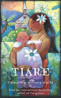 Tiare: The Husband Who Didn't Deserve His Wife and Everything That Happened Next by Celestine Hitiura Vaite (Paperback, 2007)