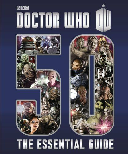 1 of 1 - Doctor Who: Essential Guide to 50 Years of Doctor Who (Dr Who) By Justin Richar