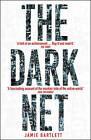 The Dark Net by Jamie Bartlett (Paperback, 2015)