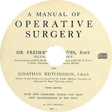 A Manual of Operative Surgery by Sir Frederick Treves (1910) Book on CD