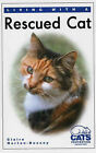 Living with a Rescued Cat by Claire Horton-Bussey (Hardback, 2006)