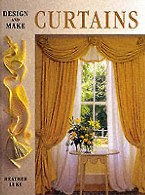 """""""AS NEW"""" Luke, Heather, Design and Make Curtains, Hardcover Book"""