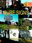 Sure Signs Stories Behind The Historical Markers of Central New... 9781403314864