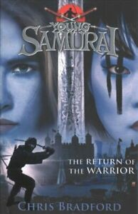 The-Return-of-the-Warrior-Young-Samurai-book-9-by-Chris-Bradford-9780141374161