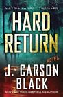 Hard Return by J. Carson Black (Paperback, 2014)