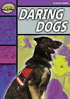 Rapid Stage 1 Set B: Daring Dogs (Series 1) by Alison Hawes (Paperback, 2006)