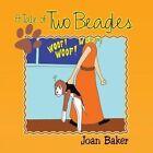 A Tale of Two Beagles by Joan Baker (Paperback / softback, 2013)
