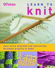 Learn to Knit: Clear Stitch Diagrams and Instructions - 20 Simple Projects to Make by Sue Whiting (Paperback, 2005)