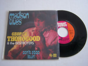 SP-2-TITRES-VINYLE-45-T-GEORGE-THOROGOOD-MADISON-BLUES-VG-VG-SONET-154