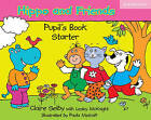 Hippo and Friends Starter Pupil's Book by Claire Selby (Paperback, 2006)