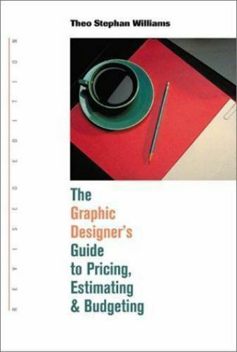 Graphic Designer's Guide to Pricing, Estimating