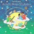 Child's World of Lullabies: Multicultural Songs for Quiet Times by Hap Palmer (CD, Sep-2001, CD Baby (distributor))