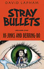 Stray Bullets Volume 5: Hi-Jinks and Derring-Do by David Lapham (Paperback, 2016)