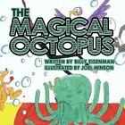 The Magical Octopus 9781456026998 by Billy Eisenman Book