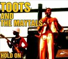 Hold On by Toots & the Maytals (CD, Jun-2007, Brook (not USA))