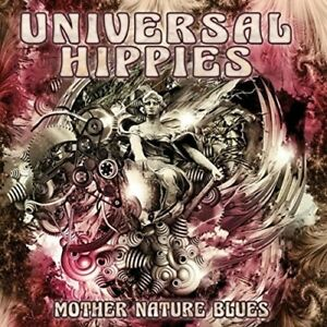 Universal Hippies - Mother Nature Blues [New CD]