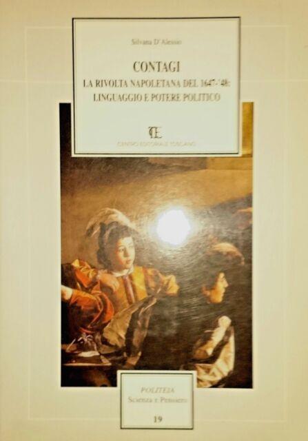 SILVANA D'ALESSIO Contagi La rivolta napoletana del 1647-48 linguaggio... CET