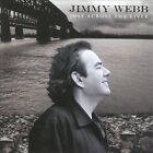 Just Across the River by Jimmy Webb (Songwriter/Producer) (CD, Jun-2010, Koch)