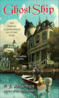 Ghost Ship: A Port Chatham Mystery by P J Alderman (Paperback / softback, 2011)