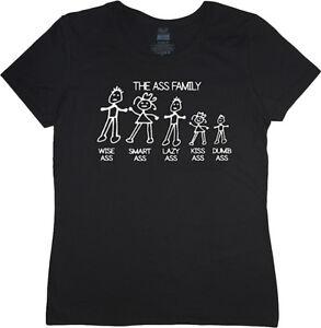 Ladies-t-shirt-the-ass-family-funny-saying-women-039-s-size-tee-shirt