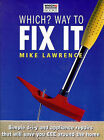 Which?  Way to Fix it by Mike Lawrence (Paperback, 1999)