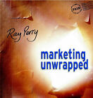 Marketing Unwrapped by Ray Perry (Paperback, 2001)