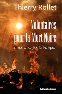 Volontaires-pour-la-Mort-Noire-par-Thierry-Rollet