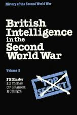 British Intelligence in the Second World War: Volume 2, Its Influence on Strateg