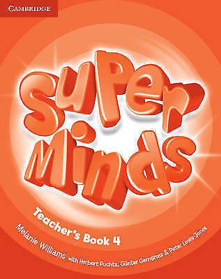 Super Minds Level 4 Teacher's Book by Williams, Melanie (Paperback book, 2012)