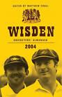 Wisden Cricketers' Almanack 2004: 2004 by Bloomsbury Publishing PLC (Hardback, 2004)
