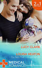 Child to Bind Them: A Child to Bind Them / The Baby That Changed Her Life by Lucy Clark, Louisa Heaton (Paperback, 2015)