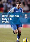 Birmingham City Football Club, the Official Guide: 2006 by Anji Fisher (Hardback, 2006)