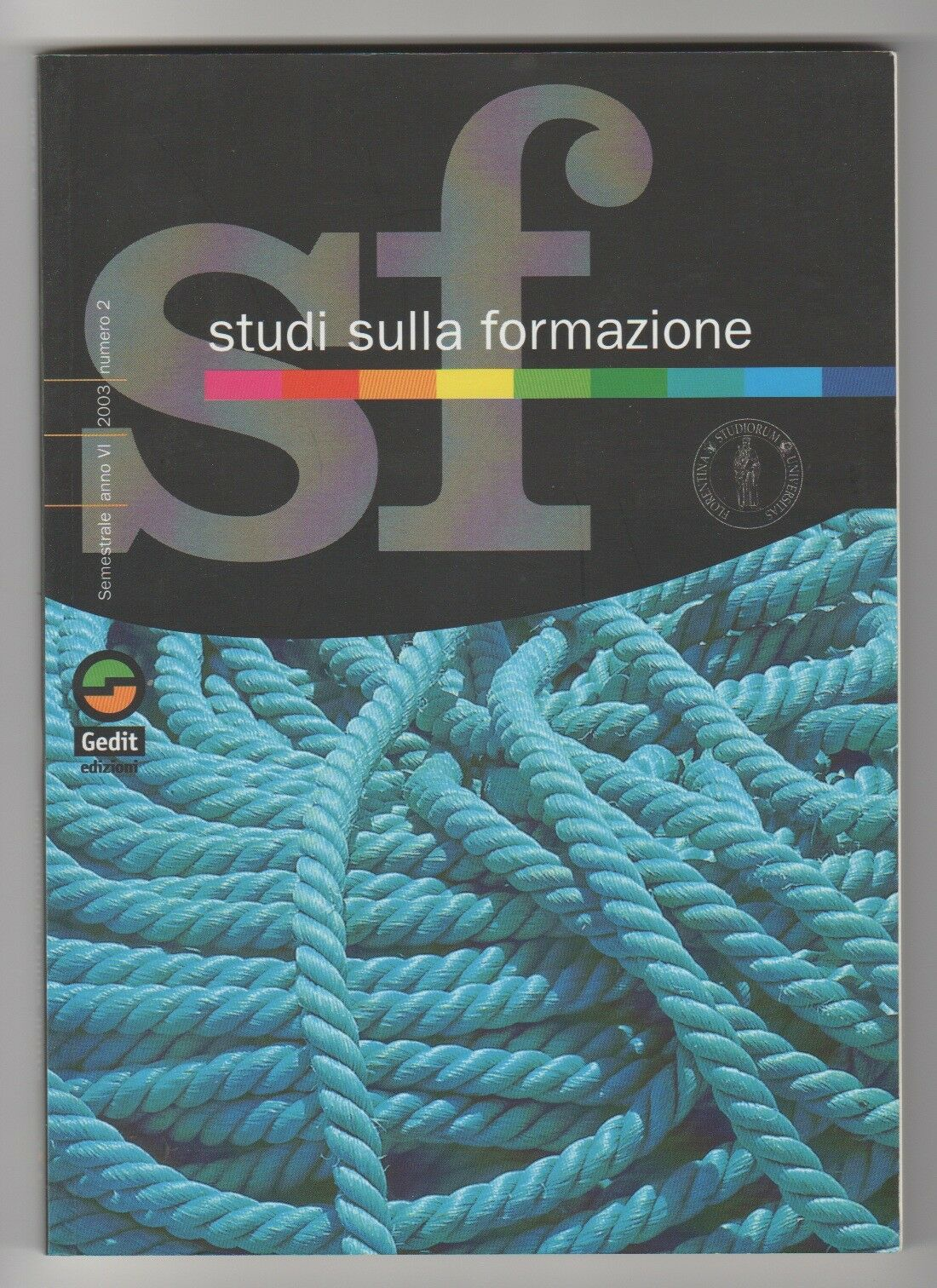 Studi sulla formazione anno VI n°2 2003 Gedit