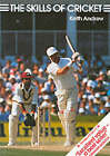 Skills of Cricket by Keith Andrew (Paperback, 1989)